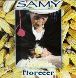 """Grupo Samy """"Florecer"""""""
