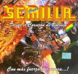 """Grupo Semilla """"Con mas fuerza que nunca"""""""