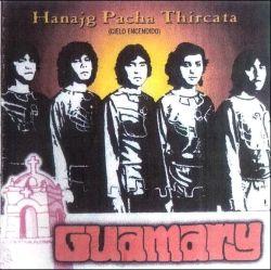 """Guamary """"Hanajg Pacha Thircata"""""""
