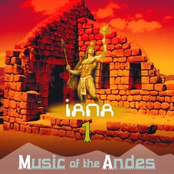 Iana - Music of The Andes Vol. I 2013