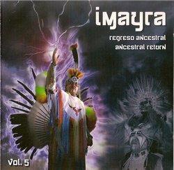 "Imayra ""Regreso Ancestral Vol.5"""