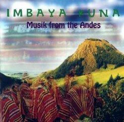 "Imbaya Kuna ""Music From The Andes"""