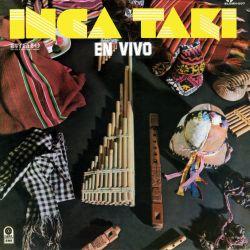 """Inca Taki """"En vivo"""""""