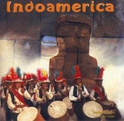 """Indoamerica """"Traditionelle Musik Aus Den Anden"""""""