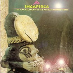 "Ingapirca ""The Magical Sound Of The Andes"""