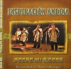 """Inspiracion Andina """"Desde mi Tierra"""""""