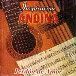 """Inspiracion Andina """"Perdon de Amor"""""""
