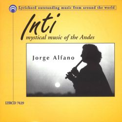 "Inti ""Mystical Music Of The Andes"""