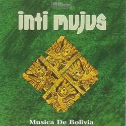 """Inti Mujus """"Musica De Bolivia"""""""