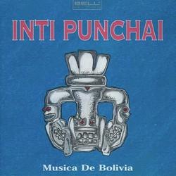 """Inti Punchai """"Musica De Bolivia"""""""