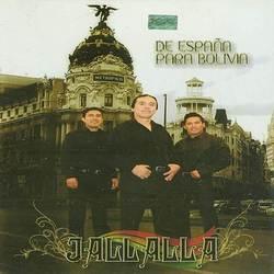 "Jallalla ""De Espana Para Bolivia"""
