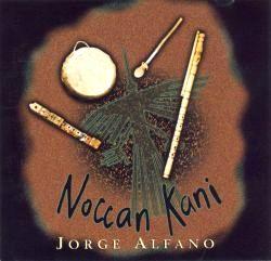 """Jorge Alfano """"Noccan Kani"""""""