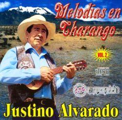 """Justino Alvarado """"Melodias En Charango Vol.2"""""""