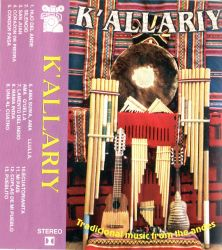 "K'allariy ""Tradicional music from the Andes"""