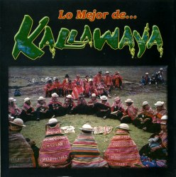 """Kallawaya """"Lo Mejor"""""""