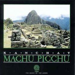 """Kanchay """"Machu Picchu"""""""