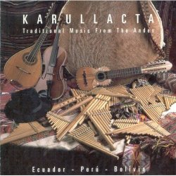 "Karullacta ""Traditional music from the andes"""