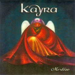 """Kayra """"Mestizo"""""""