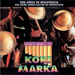"""Kori Marka """"500 Anos De Resistencia"""""""