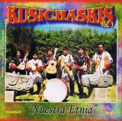 """Kusichaskis """"Nuestra Etnia"""""""