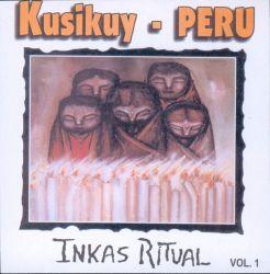 """Kusikuy """"Inkas Ritual"""""""