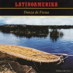 """Latinoamerika """"Danza De Fiesta"""""""