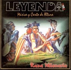 """Leyenda """"Raza Milenaria"""""""