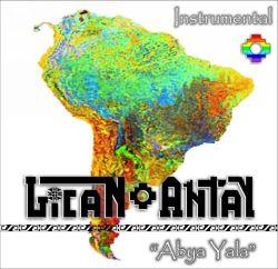 "Lican Antay ""Abya Yala"""