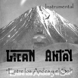"""Lican Antay """"Entre los Andes y el Sol"""""""