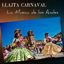 """Llajta De Sucre """"Llajta Carnaval"""""""