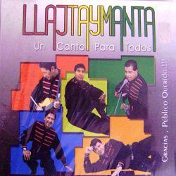 """Llajtaymanta """"Un Canto Para Todos"""""""