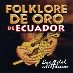 """Los 4 del Altiplano """"Folklore De Oro de Ecuador"""""""