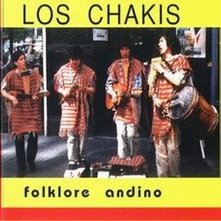"Los Chakis ""Folklore Andino"""
