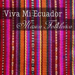"""Los Charik """"Viva Mi Ecuador"""""""