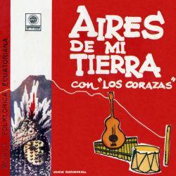 """Los Corazas """"Aires de mi tierra"""""""