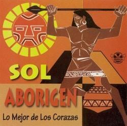 """Los Corazas """"Sol aborigen"""""""