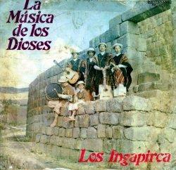 """Los Ingapirca """"La Musica De Los Dioses"""""""