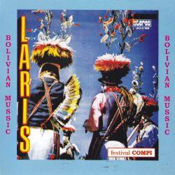 """Los Laris """"Bolivian Music"""""""