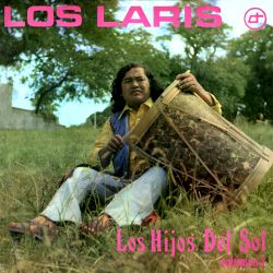 """Los Laris """"Los hijos del sol"""""""