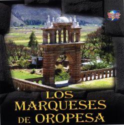 """Los Marqueses de Oropesa """"Lo Mejor De"""""""