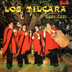 "Los Tilcara ""Casi Casi"""