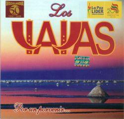 """Los Yayas """"Por un porvenir"""""""