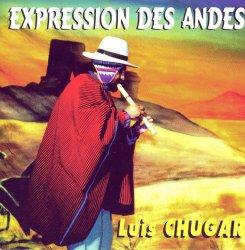 "Luis Chugar ""Expression des Andes"""