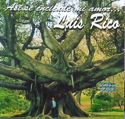 """Luis Rico """"Asi se enciende mi amor"""""""