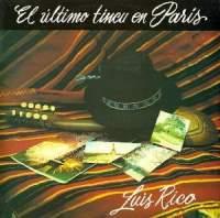"""Luis Rico """"El Ultimo Tinku En Paris"""""""