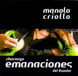 """Manolo Criollo """"Emanaciones del Ecuador"""""""