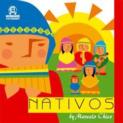 """Marcelo Chico """"Nativos"""""""