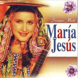 "Maria Jesus ""Siempre Miski"""