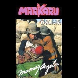 """Markaru """"Mamay angela"""""""