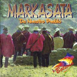 """Markasata """"De Nuestro Pueblo"""""""